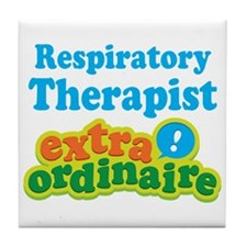 Respiratory Therapist Extraordinaire Tile Coaster
