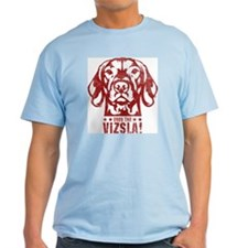 Obey the Vizsla! Big Brother T-Shirt