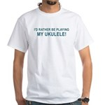 Play Ukulele White T-Shirt