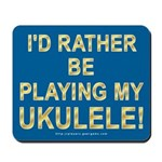 Play Ukulele Mousepad