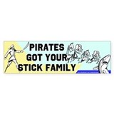 Pirates Got the Sticks Bumper Bumper Sticker