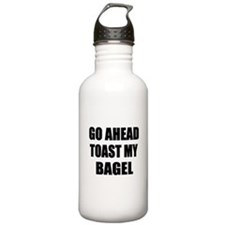 Toast My Bagel Water Bottle