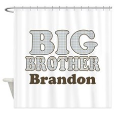 Custom name Big Brother Shower Curtain