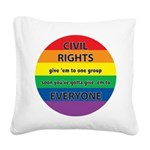 CRGE-Civil-Rights---Give-em.png Square Canvas Pill