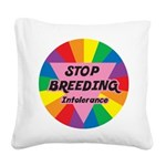 SBI-STOP-BREEDING-Intoleran.png Square Canvas Pill