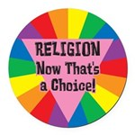 RNTA-RELIGION-Now-That's-a-.png Round Car Magnet