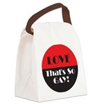 LTSG-Love---That's-So-Gay.png Canvas Lunch Bag