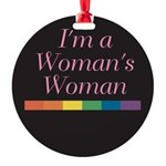 WOMAN'S WOMAN Round Ornament