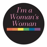 WOMAN'S WOMAN Round Car Magnet