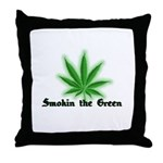 Smokin the Green (pot) Throw Pillow