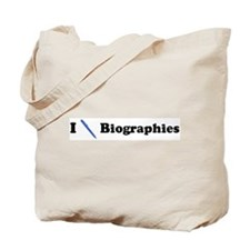 I Write Biographies Tote Bag