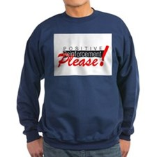 Positive reinforcement.png Sweatshirt