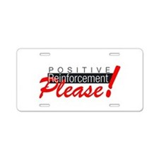 Positive reinforcement.png Aluminum License Plate