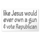 Jesus Wouldn't Own A Gun Decal