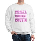 World's Coolest Cousin Sweatshirt