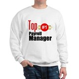 Top Payroll Manager Sweatshirt