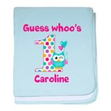 Custom guess whos 1 girl baby blanket
