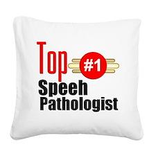 Top Speech Pathologist Square Canvas Pillow