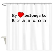 My Heart Belongs To Brandon Shower Curtain