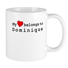 My Heart Belongs To Dominique Mug