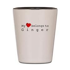 My Heart Belongs To Ginger Shot Glass