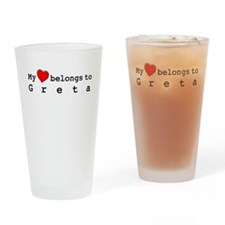 My Heart Belongs To Greta Drinking Glass