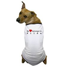 My Heart Belongs To Hilda Dog T-Shirt