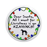 Dear Santa Azawakh Christmas Ornament