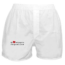 My Heart Belongs To Jaqueline Boxer Shorts