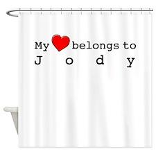 My Heart Belongs To Jody Shower Curtain