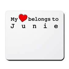 My Heart Belongs To Junie Mousepad