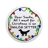 Dear Santa English Setter Christmas Ornament