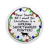 Dear Santa German Shorthaired Pointer Ornament