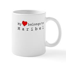 My Heart Belongs To Maribel Mug