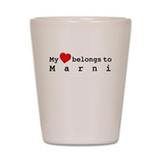 My Heart Belongs To Marni Shot Glass