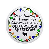 Dear Santa Old English Sheepdog Christmas Ornament