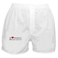 My Heart Belongs To Mauricio Boxer Shorts
