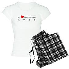 My Heart Belongs To Myra pajamas