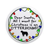 Dear Santa Otterhound Christmas Ornament