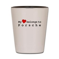 My Heart Belongs To Porsche Shot Glass