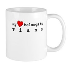 My Heart Belongs To Tiana Mug