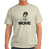 Nick Burns: Move | T-Shirt