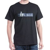 (like) a Boss T-Shirt