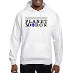 Planet Moron Hoodie