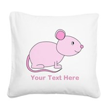 Pink Mouse, Custom Text. Square Canvas Pillow