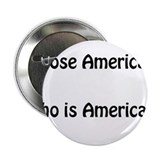 "Whose America, Who Is America? 2.25"" Button"