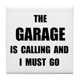 Garage Calling Tile Coaster