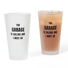 Garage Calling Drinking Glass