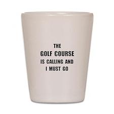 Golf Course Calling Shot Glass