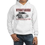 Without Miners Happy Ass Hooded Sweatshirt